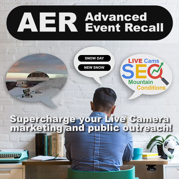 Supercharge your Live Camera marketing and public outreach metrics with Advanced Event Recall (AER)